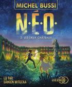 N.E.O. t.2 - Les deux châteaux