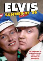 Elvis : Summer of '56
