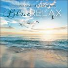 Blue Relax : The relaxing sound of singing birds