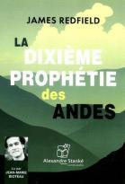 La dixième prophétie des Andes