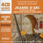 Jeanne d'Arc: La fille du peuple, miroir des passions françaises