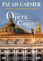 Palais Garnier - Un opéra pour un empire