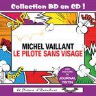 Collection BD en CD : Le pilote sans visage (Michel Vaillant)