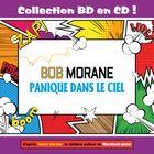 Collection BD en CD : Panique dans le ciel (Bob Morane)