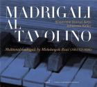 Madrigali Al Tavolino