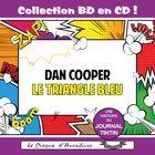 Collection BD en CD : Le Triangle Bleu (Dan Cooper)