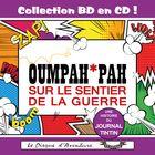 Collection BD en CD : Oumpah-Pah sur le sentier de la guerre