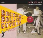 Rockin' Rollin' Covers - Volume 1 - American & Australien Re-Workings 1952-1963