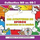 Collection BD en CD : Les aventures de Spirou - Le Repaire de la murène