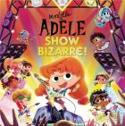 Mortelle Adèle - Show bizarre !