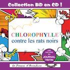 Collection BD en CD : Chlorophylle contre les rats noirs