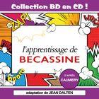 Collection BD en CD : L'apprentissage de Bécassine
