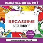 Collection BD en CD : Bécassine nourrice