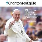 Chantons en Eglise - 15 hymnes de joie du pape François