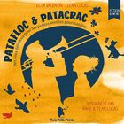 Patafloc & patacrac: Des sons délicieux pour les petites oreilles gourmandes