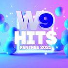 W9 Hits - Rentrée 2021