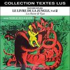Le livre de la jungle, Vol. 2 : La chasse de Kaa (Collection Textes Lus)