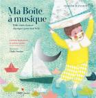 Ma boîte à musique : petits chefs d'oeuvre classiques pour mon bébé