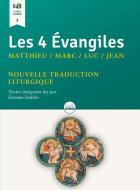 Les 4 evangiles : matthieu, marc, luc, jean (textes intégraux lus par etienne dahler)