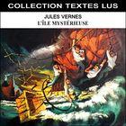 Jules Verne : L'île mystérieuse (Collection Textes Lus)
