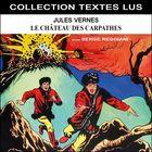 Jules Verne : Le château des Carpathes (Collection Textes Lus)