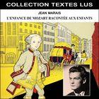 L'enfance de Mozart racontée aux enfants par Jean Marais (Collection Textes Lus)