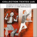 Ali-Baba et les quarante voleurs & Aladin ou la lampe merveilleuse (Collection Textes Lus)