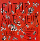 Futur Antérieur : Bongo Joe's 5 Years Anniversary
