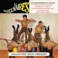 Les mercenaires de l'amour - Collection Rock Français