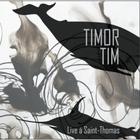 Live à Saint Thomas