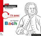 Révisons nos classiques avec Patrick Barbier - 1h avec Jean-Sébastien Bach