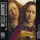 Messes anonymes: Missa gross senen - Missa l'ardant desir