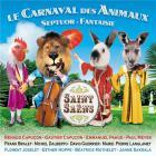 Saint Saëns : Le Carnaval des Animaux