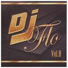 DJ Flo Vol. 8