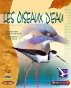 Oiseaux d'eau (Les) - Monoposte