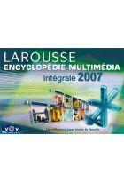 Encyclopédie Larousse multimédia : L'intégrale 2007
