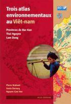 Trois atlas environnementaux au Viêt-Nam