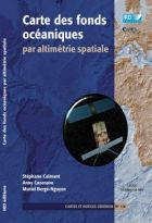 Carte des fonds océaniques par altimétrie spatiale (Les)