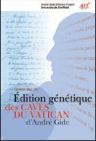 Edition génétique des Caves du Vatican d'André Gide
