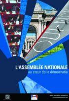 Assemblée nationale au coeur de la démocratie (L')