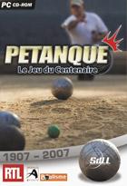 P�tanque, le jeu du Centenaire 1907-2007