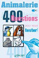 Animalerie, 400 questions pour vous tester