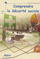 Comprendre la sécurité sociale