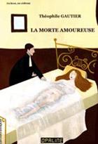 Morte amoureuse (La) - Théophile Gautier