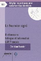 Fournier signé (Le) - Dictionnaire bilingue et informatisé LSF / Français
