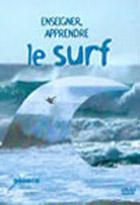 Enseigner, apprendre le surf