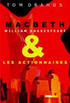 MacBeth et les actionnaires