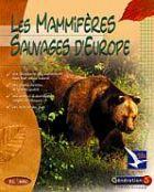 Mammifères sauvages d'Europe (Les) - Version Réseau