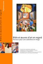 Bible et œuvres d'art en regard