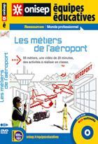 Métiers de l'aéroport  (Les)